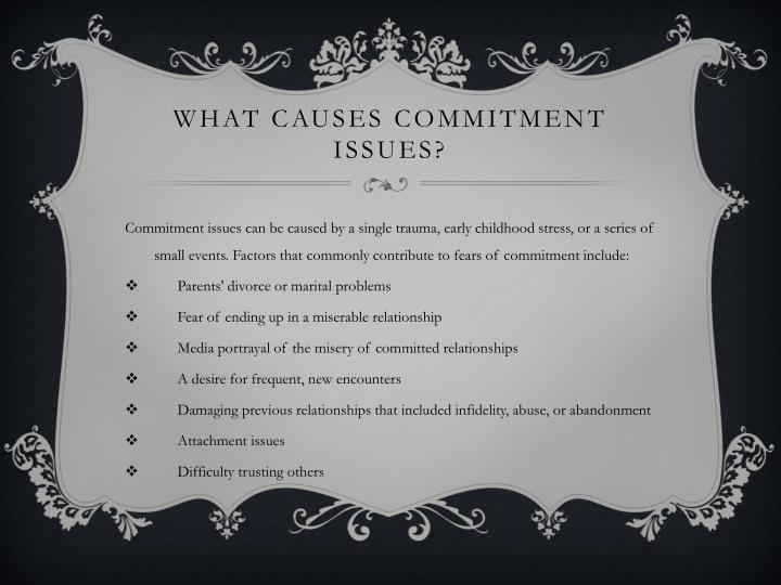 What are commitment issues