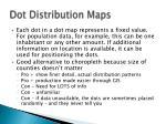 dot distribution maps