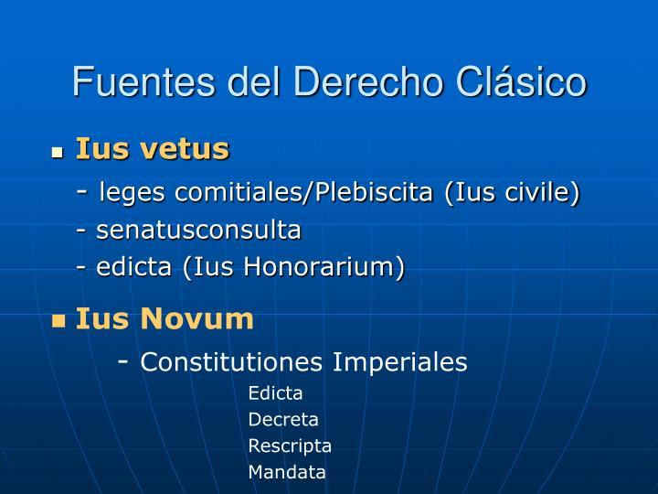 Fuentes del Derecho Clásico