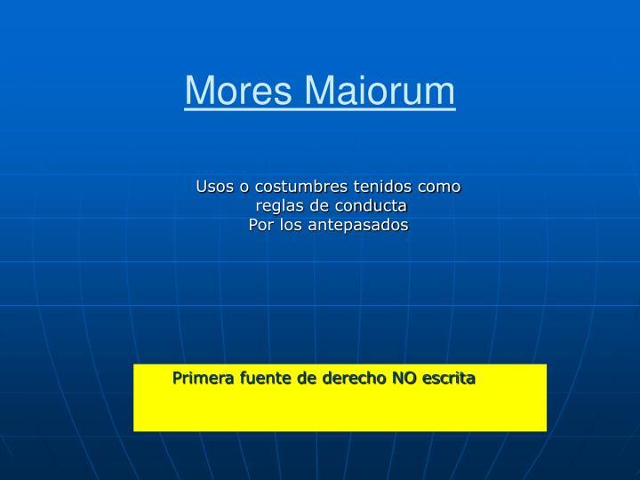Mores Maiorum