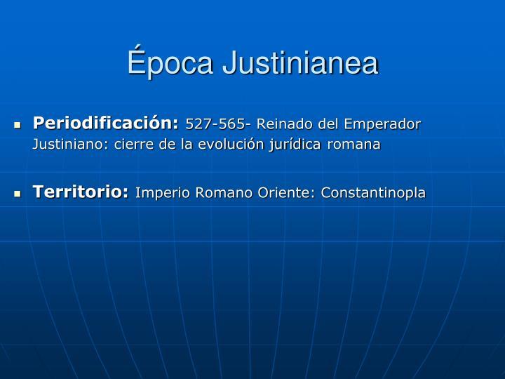 Época Justinianea