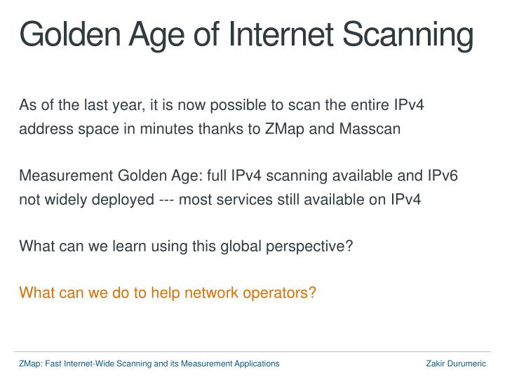 Golden age of internet scanning