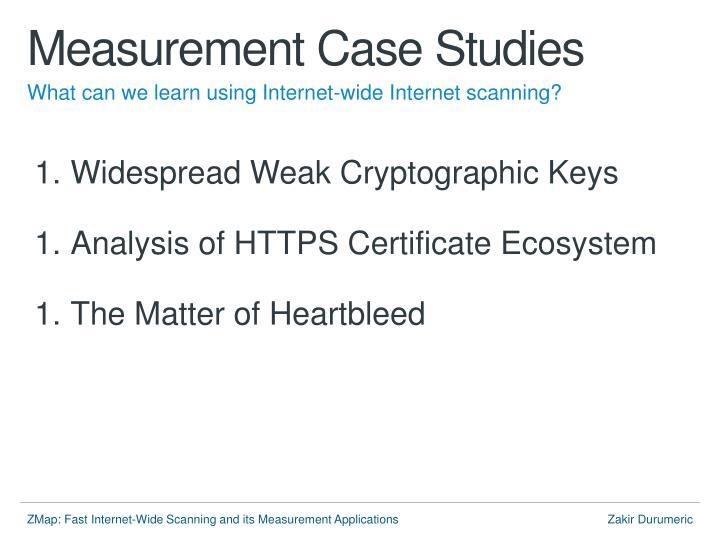 Measurement Case Studies