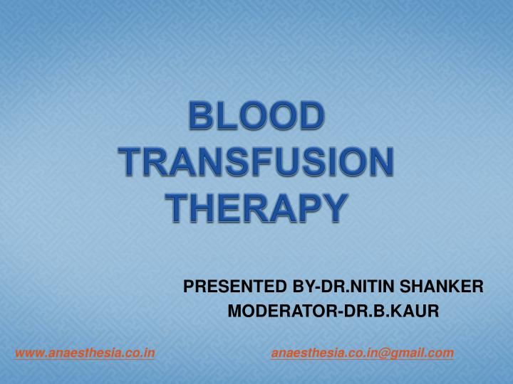 blood transfusion therapy n.