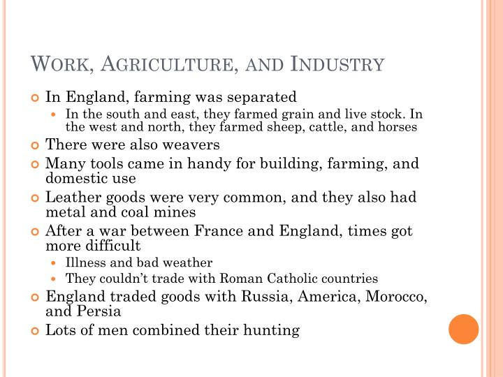 Work, Agriculture, and Industry
