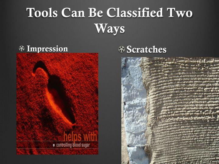 Tools Can Be Classified Two Ways