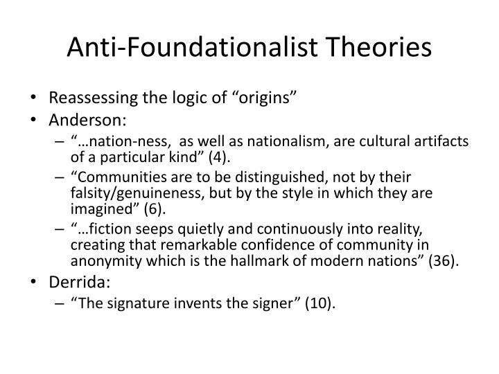 Anti foundationalist theories