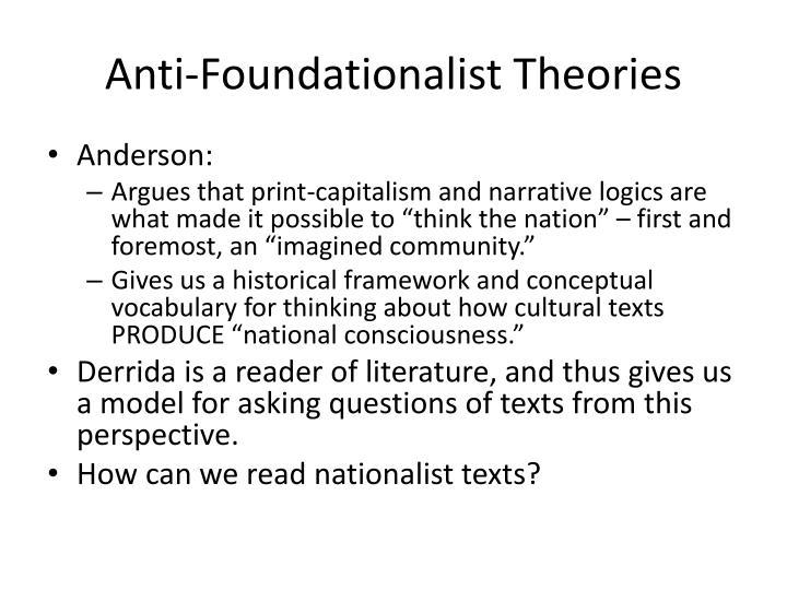 Anti foundationalist theories1