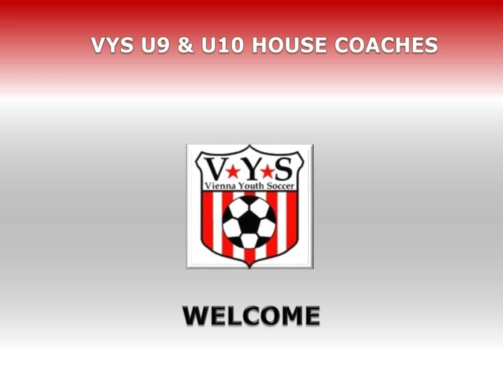 vys u9 u10 house coaches n.