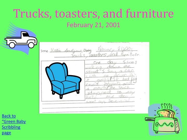 Trucks, toasters, and furniture