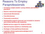 reasons to employ paraprofessionals
