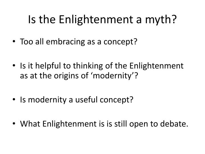Is the Enlightenment a myth?