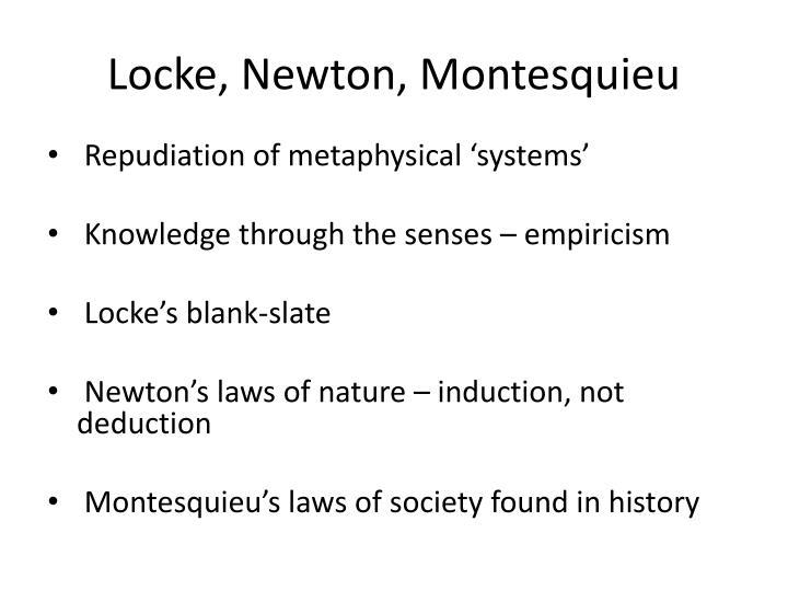 Locke, Newton, Montesquieu