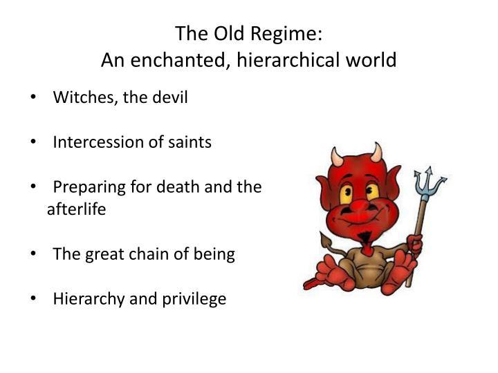 The Old Regime: