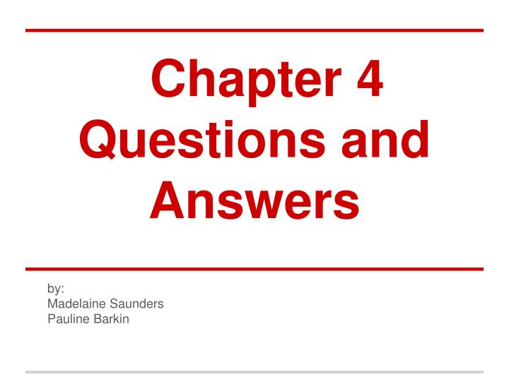 chapter 4 questions and answers n.
