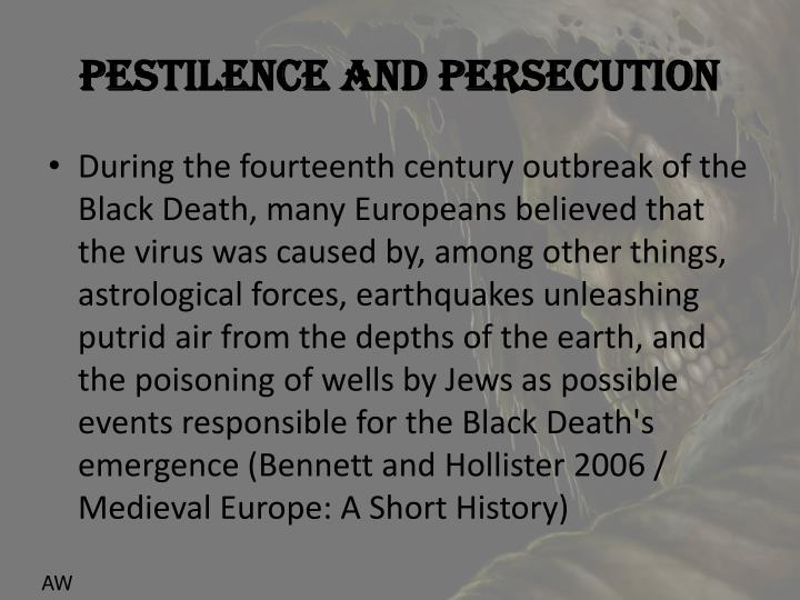 Pestilence and Persecution