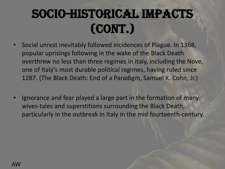 Socio-Historical Impacts (Cont.)