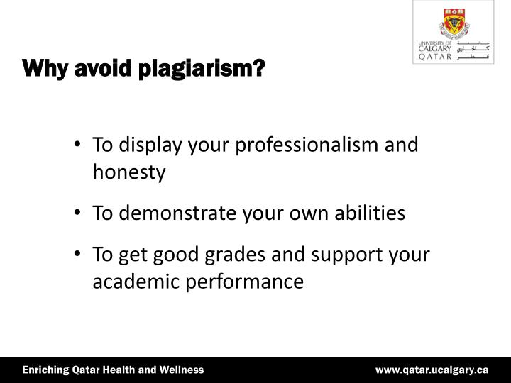 the reasons for and the prevention of plagiarism How can i prevent plagiarism because writing tasks often feel daunting to students, there is the temptation of plagiarizing written work written resources have become more easily available on the internet, and students may not have a clear understanding of what constitutes plagiarism in each of their courses (either because of lack of knowledge or because of mismatches relative to their.