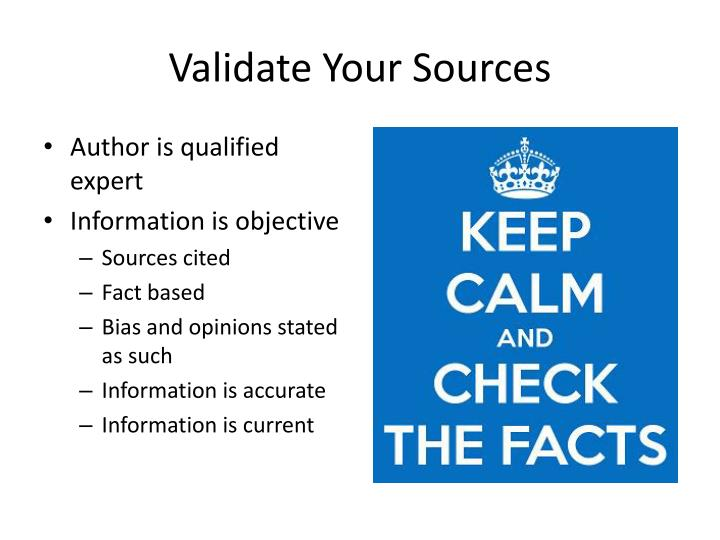 Validate Your Sources