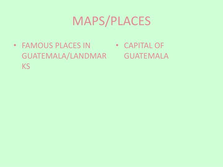 MAPS/PLACES