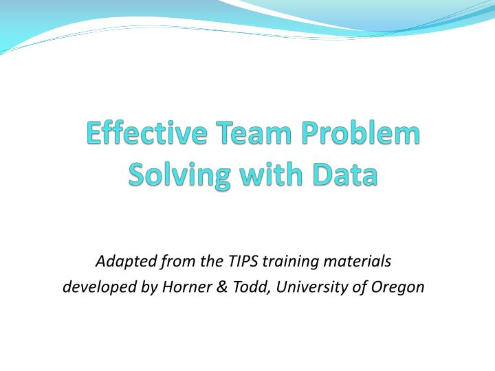 effective team problem solving with data n.