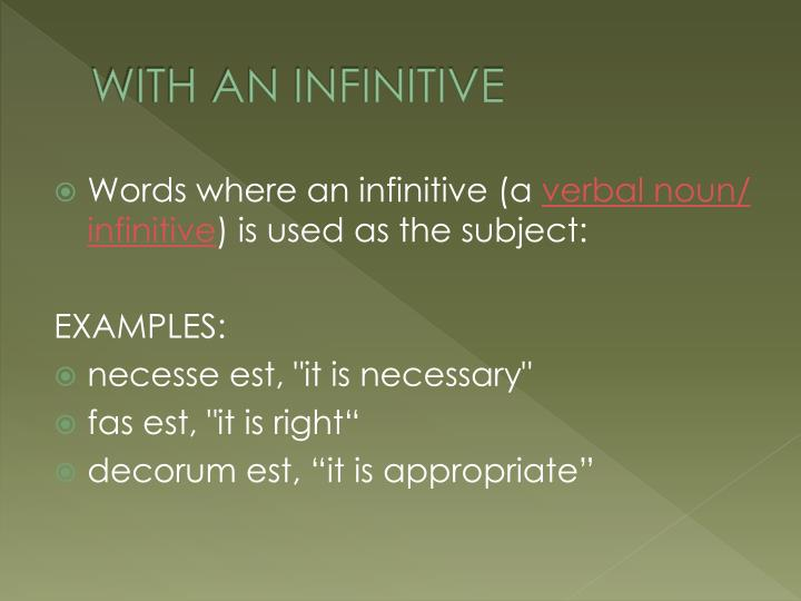 WITH AN INFINITIVE