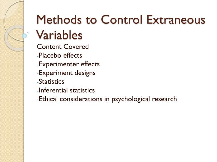 methods to control extraneous variables n.
