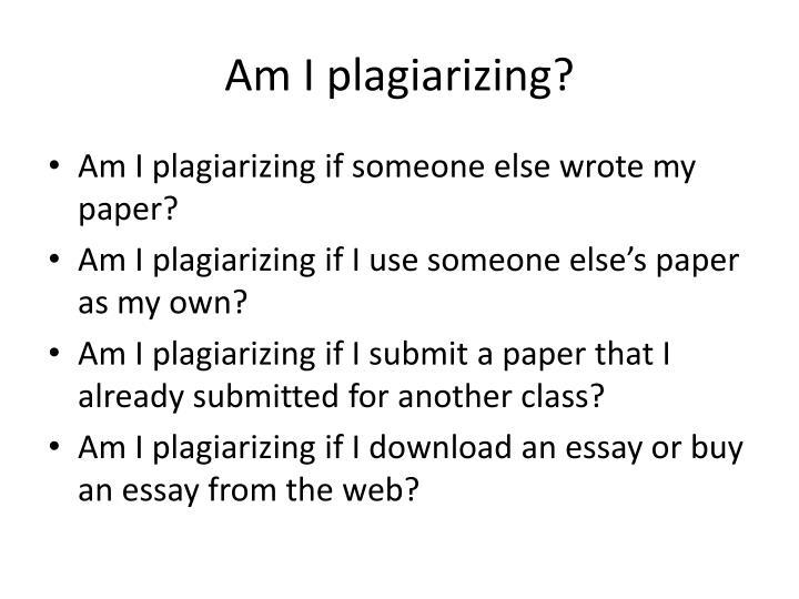 Am i plagiarizing