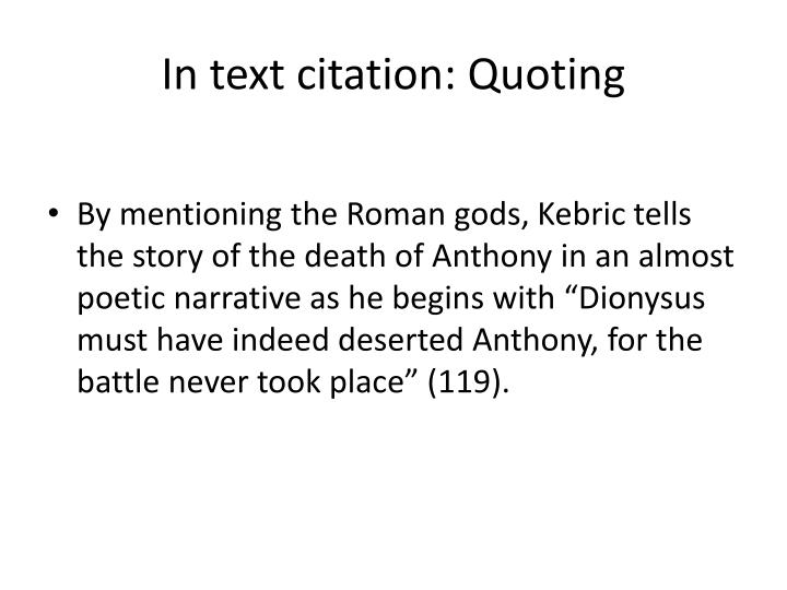 In text citation: Quoting