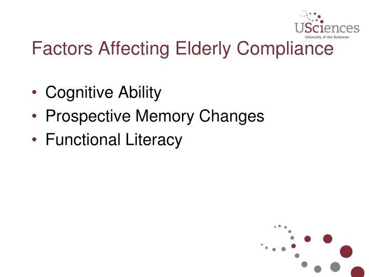 Factors Affecting Elderly Compliance