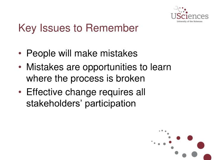 Key Issues to Remember