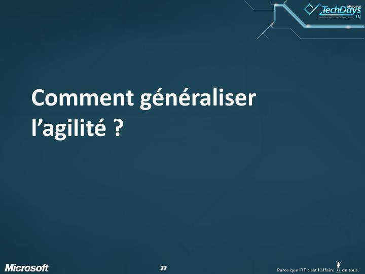 Comment généraliser l'agilité ?