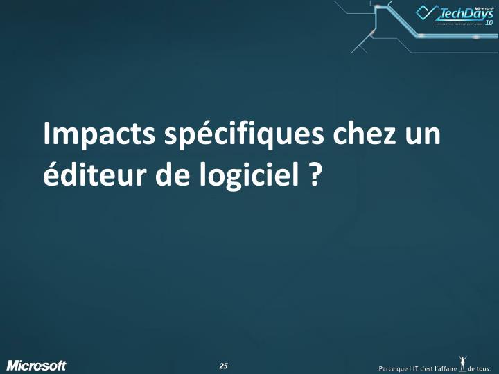 Impacts spécifiques chez un éditeur de logiciel?