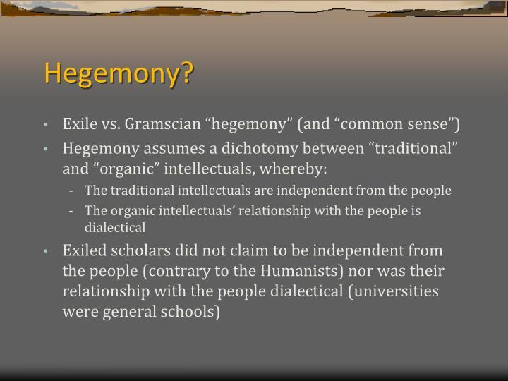 Hegemony?