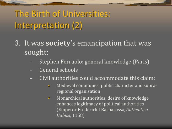 The Birth of Universities: Interpretation (2)