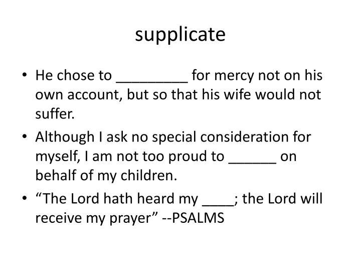 supplicate
