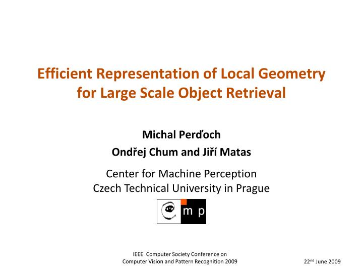 efficient representation of local geometry for large scale object retrieval n.