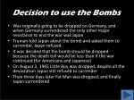 decision to use the bombs