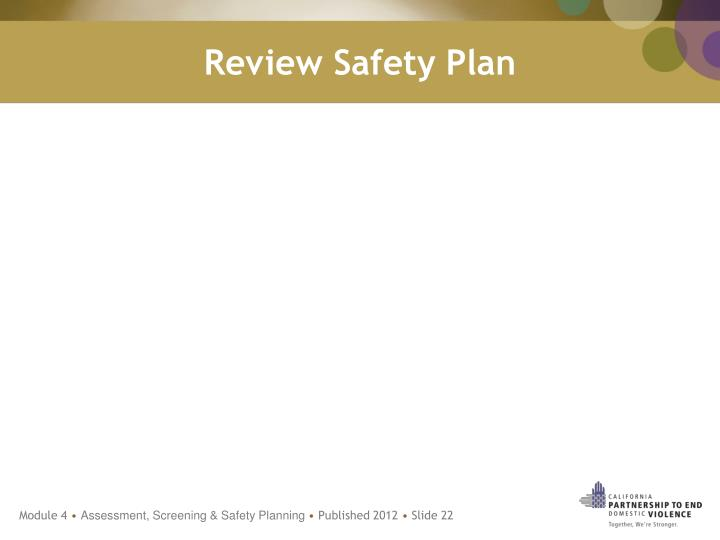 Review Safety Plan