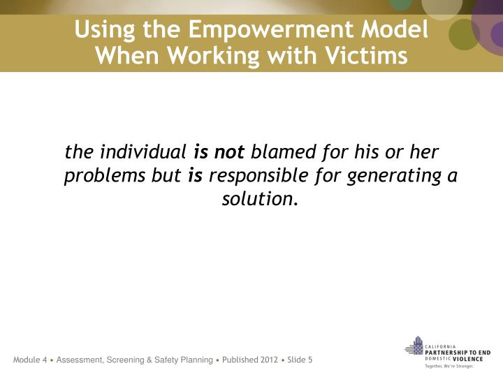 Using the Empowerment Model