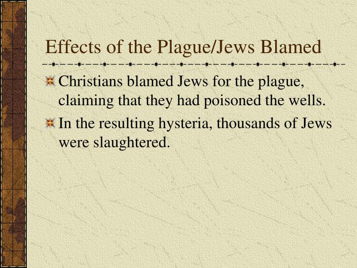 Effects of the Plague/Jews Blamed