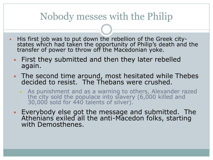 Nobody messes with the Philip