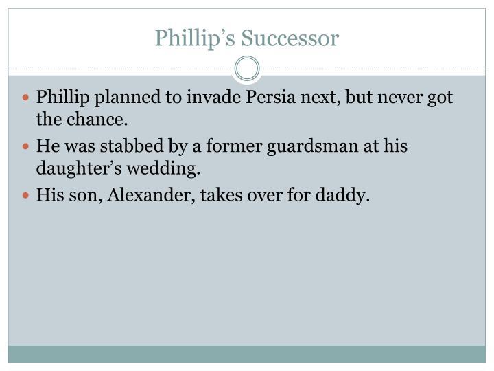 Phillip's Successor