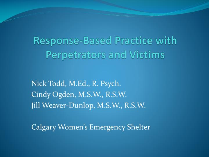 response based practice with perpetrators and victims n.