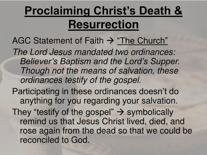 proclaiming christ s death resurrection