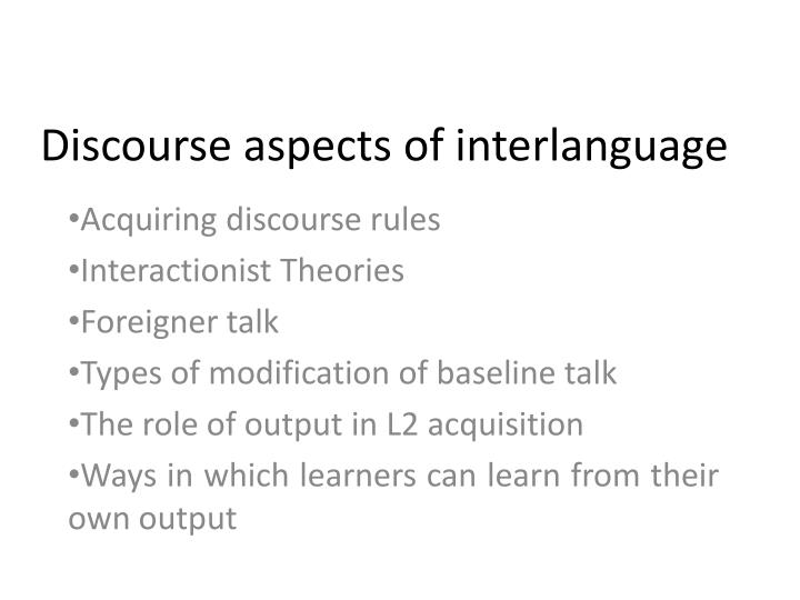 discourse aspects of interlanguage n.
