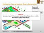 evaluation scenarios and query generation1