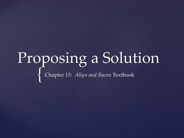 proposing a solution This article is about a problem solution essay, where the main point is to give a solution a cause essay is probably what you are writing in a cause essay, your main point is to explain the cause behind something (and sometimes the effects.