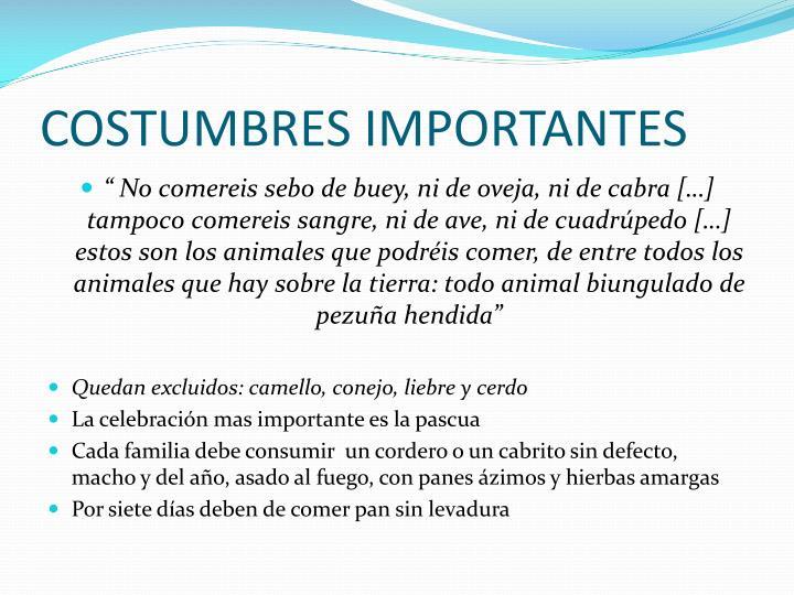 COSTUMBRES IMPORTANTES