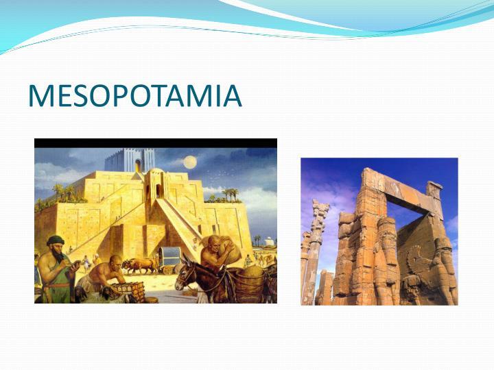 M esopotamia
